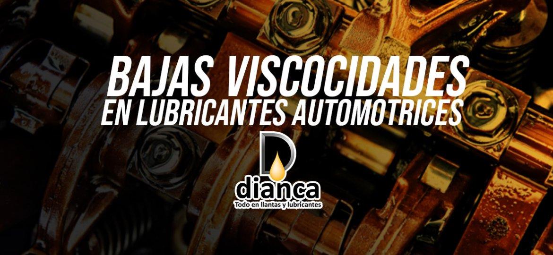viscosidad baja en lubricantes automotrices